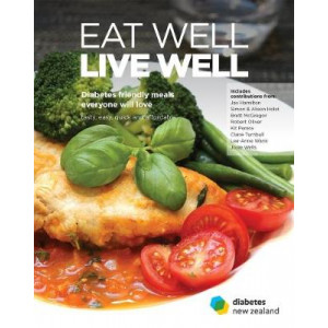 Eat Well, Live Well: Diabetes-friendly meals everyone will love