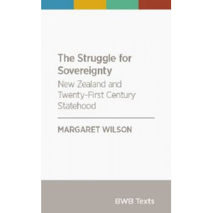 Struggle for Sovereignty: New Zealand and Twenty-First Century Statehood
