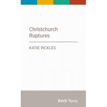 BWB Text: Christchurch Ruptures