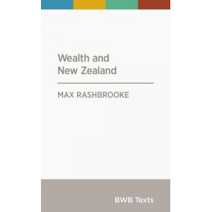 BWB Text: Wealth and New Zealand