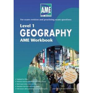 AME Geography Workbook, NCEA Level 1