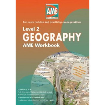 AME Geography Workbook, NCEA Level 2