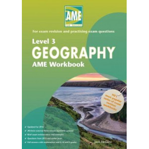 AME Geography Workbook, NCEA Level 3