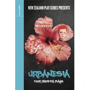Urbanesia: Four Pasifika Plays