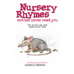 Nursery Rhymes Mother Never Read You