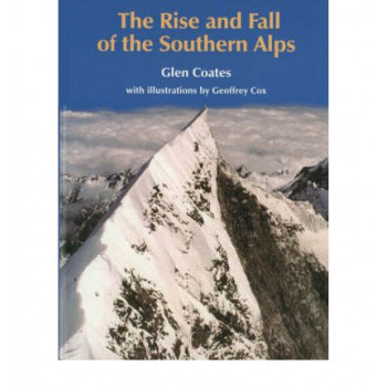 Rise & Fall Of The Southern Alps