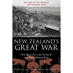 New Zealand's Great War: New Zealand, the Allies and the First World War