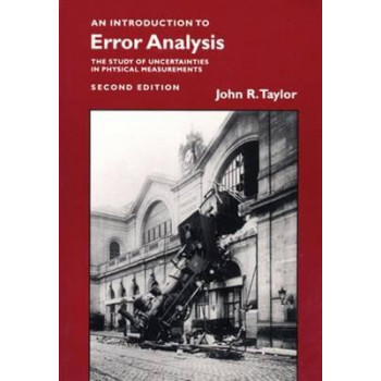 Introduction to Error Analysis - Study of Uncertainties in Physical Measurement