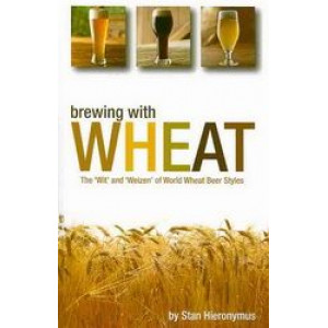 Brewing with Wheat: The 'Wit' & 'Weizen' of World Wheat Beer Styles