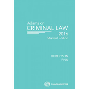 Adams on Criminal Law Student Edition 2016