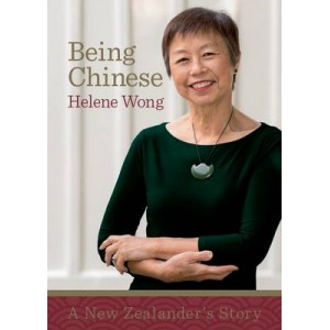 Being Chinese: A New Zealander's Story