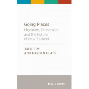 Going Places: Migration, Economics and the Future of New Zealand