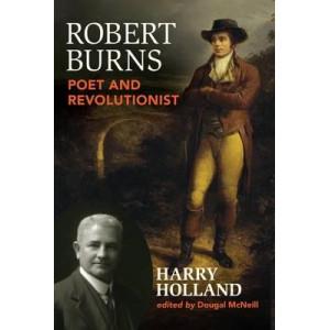 Robert Burns: Poet and Revolutionist