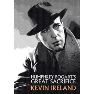 Humphrey Bogart's Great Sacrifice