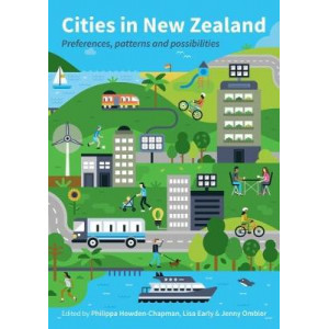 Cities in New Zealand: Preferences, Patterns and Possibilities