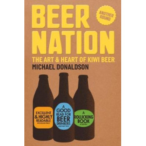 Beer Nation: The Art & Heart of Kiwi Beer