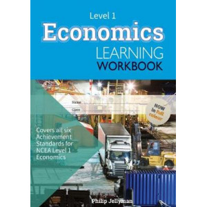 Economics Learning Workbook NCEA Level 1