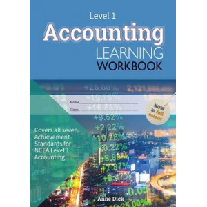 Accounting Learning Workbook 2017: NCEA Level 1