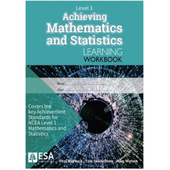 NCEA Level 1 Achieving Maths Learning Workbook