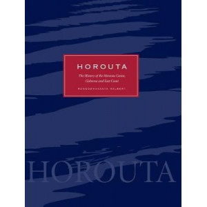 Horouta: The History of the Horouta Canoe, Gisborne and East Coast