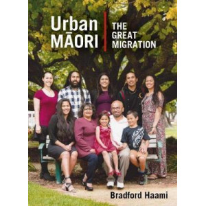 Urban Maori: The Great 20th-Century Migration