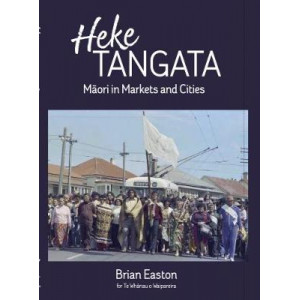 Heke Tangata: Maori in Markets and Cities