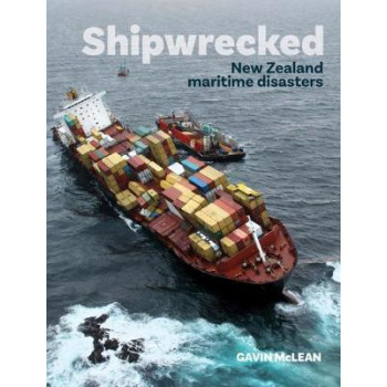 Shipwrecked: New Zealand maritime disasters