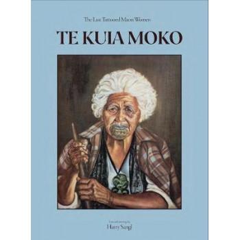 Te Kuia Moko: The Last Tattooed Maori Women