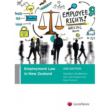 Employment Law in New Zealand 2E