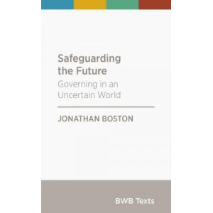 BWB Text: Safeguarding the Future: Governing in an Uncertain World
