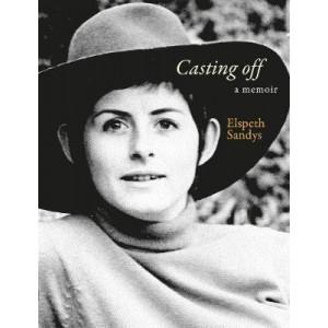 Casting off: A Memoir: Volume 2