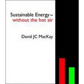 Sustainable Energy: Without the Hot Air