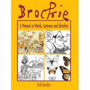 Brockie: A Memoir in Words, Cartoons and Sketches