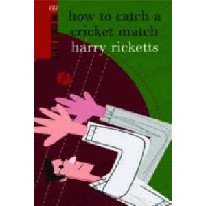 How to Catch a Cricket Match