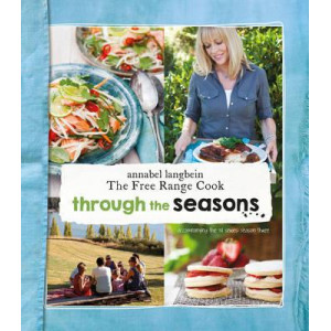 Annabel Langbein Through the Seasons