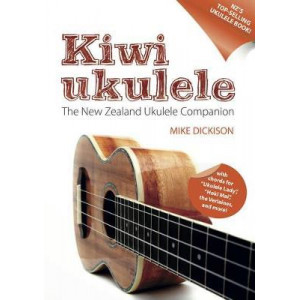 Kiwi Ukulele: The Kiwi Ukelele Handbook