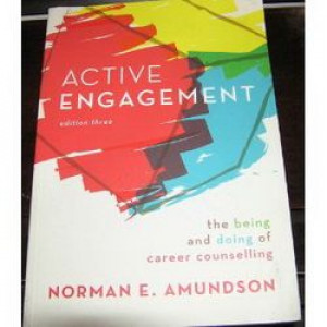 Active Engagement : The Being and Doing of Career Counselling 3E