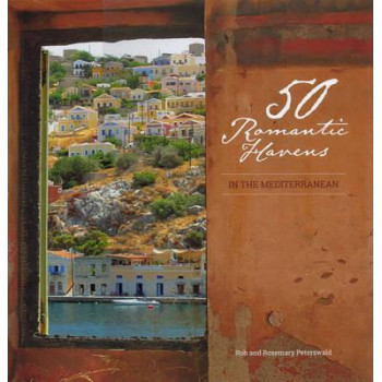 50 Romantic Havens: In the Mediterranean