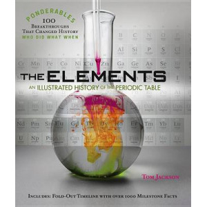 Elements: An Illustrated History of the Periodic Table
