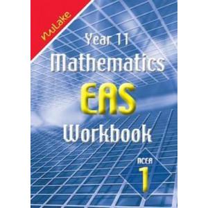 Year 11 Mathematics EAS Workbook : NCEA 1
