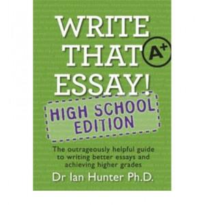 Write That Essay : High School Edition