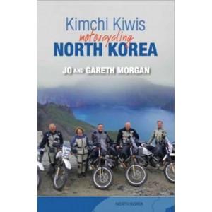 Kimchi Kiwis: Motorcycling North Korea
