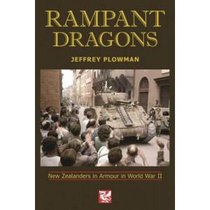 Rampant Dragons : New Zealanders in Armour in World War II