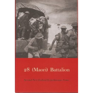Official History of New Zealand in the Second World War 1939-45 : 28 (Maori) Battalion