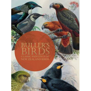Bullers Birds of New Zealand: The Complete Work of JG Keulemans