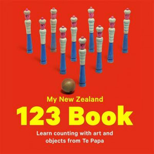 My New Zealand 123 Book: Learn Counting with Art and Objects from Te Papa Board Book