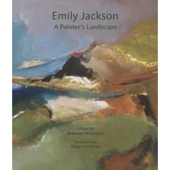 Emily Jackson: A Painter's Landscape