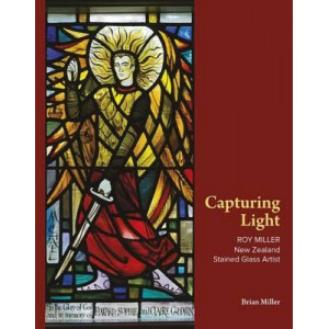 Capturing Light: Roy Miller - Stained Glass Artist
