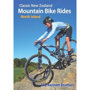 Classic New Zealand Mountain Bike Rides: North Island