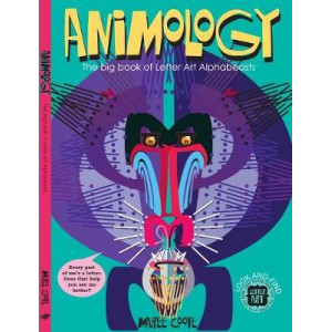 Animology: The Big Book of Letter Art Alphabeasts